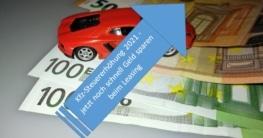 Kfz-Steuererhöhung 2021 - jetzt noch schnell Geld sparen beim Leasing
